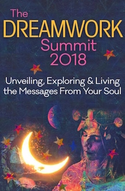 Natural Dreamwork and Shift Network's 2018 Dreamwork Summit